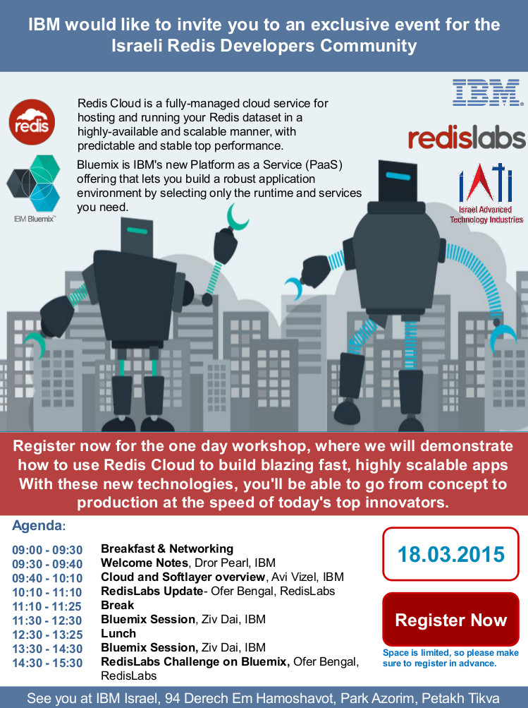 http://www.eventbrite.com/e/ibm-redislabs-exclusive-event-for-redis-developers-community-free-tickets-15827748221